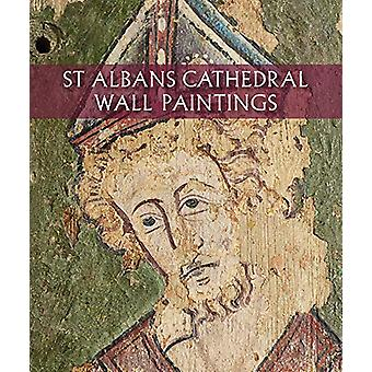 St Albans Cathedral Wall Paintings by M. A. Michael - 9781785511776 B