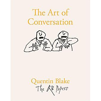 The Art of Conversation by Quentin Blake - 9781913119003 Book