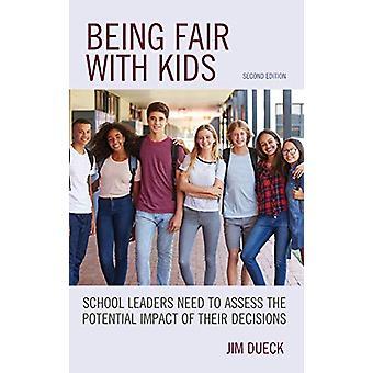 Å være rettferdig med barn - Skoleledere må vurdere den potensielle imp