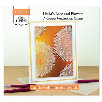 Claritystamp Linda's Dentelle & Fowers: A Groovi Inspiration Guide