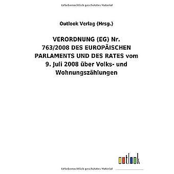 VERORDNUNG (EG)Nr. 763/2008DES EUROPA ISCHEN PARLAMENTS UND DES RATES vom 9.Juli 2008 Aber Volks- und Wohnungsz hlungen