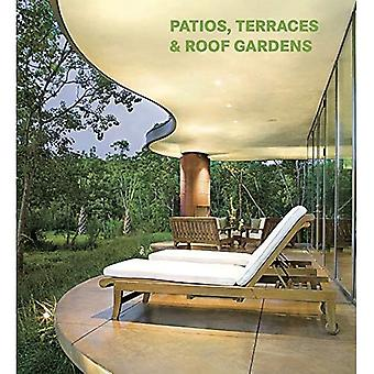 Patios, Terraces and Roof Gardens