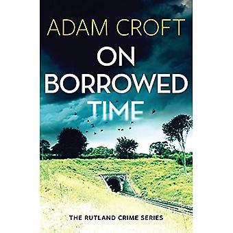 On Borrowed Time - Rutland Crime