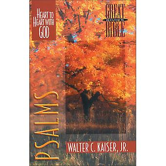 Psalms - Heart to Heart with God by Walter C. Kaiser - 9780310498711 B