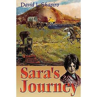 Sara's Journey by David L. Shapiro - 9780827607767 Book