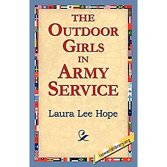 The Outdoor Girls in Army Service by Laura Lee Hope - 9781421811611 B