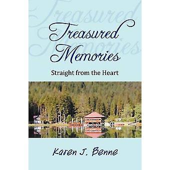 Treasured Memories - Straight from the Heart by Karen J Benne - 978147