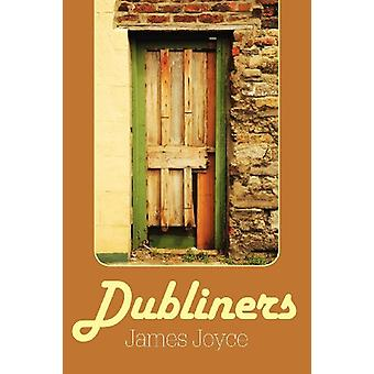 Dubliners by James Joyce - 9781613821022 Book