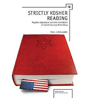 Strictly Kosher Reading - Popular Literature and the Condition of Cont