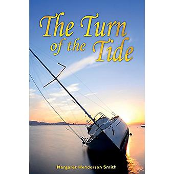 The Turn of the Tide by Margaret Henderson Smith - 9781845496487 Book