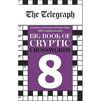The Telegraph Big Book of Cryptic Crosswords 8