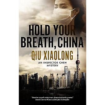 Hold Your Breath China 10 An Inspector Chen mystery 10