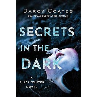 Secrets in the Dark 2 Black Winter 2