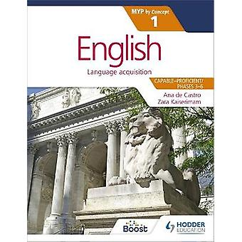English for the IB MYP 1 CapableProficientPhases 36 by Concept Myp by Concept