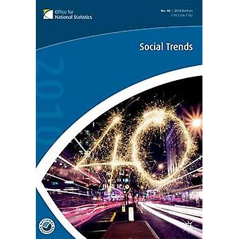Social Trends 40th Edition by NA & NA