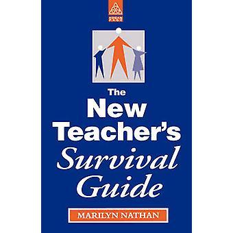 The New Teacher's Survival Guide