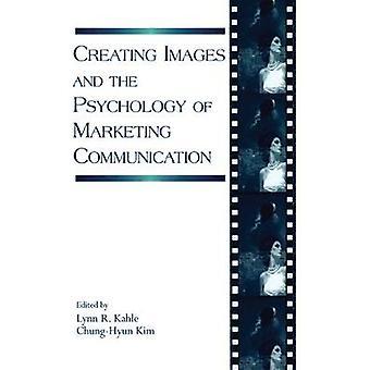 Bilder schaffen und die Psychologie der Marketingkommunikation
