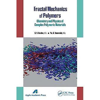 Mecánica fractal de polímeros Química y física de materiales poliméricos complejos