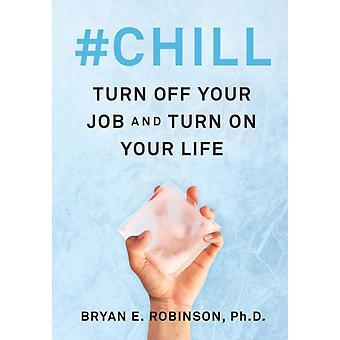 Chill av Bryan E Robinson