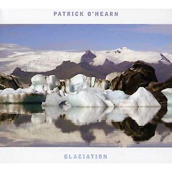 Patrick O'Hearn - Glaciation [CD] USA import