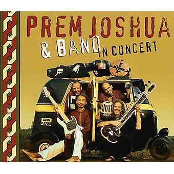 Prem Joshua & Band - In Concert [CD] USA import