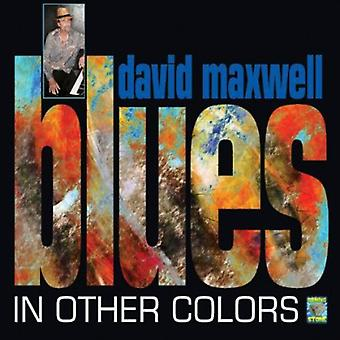 David Maxwell - Blues in Other Colors [CD] USA import