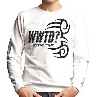 WWTD was täten Tyson den Herren Sweatshirt