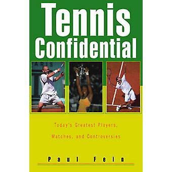Tennis konfidentiellt - dagens största spelare - matcher- och Controv