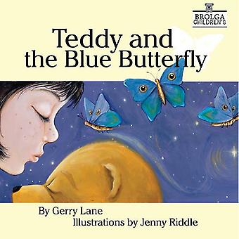 Teddy and the Blue Butterfly by Gerry Lane - 9781925367645 Book