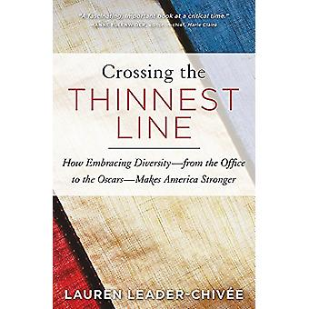 Crossing the Thinnest Line - How Embracing Diversity - from the Office