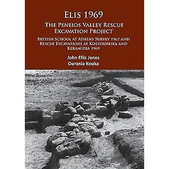 Elis 1969 - The Peneios Valley Rescue Excavation Project - British Scho