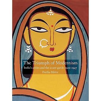 Triumph modernismin - Intian taiteilijat ja Avant-garde 1922-19