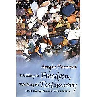 Écriture comme liberté - écriture comme témoignage - quatre écrivains italiens et J