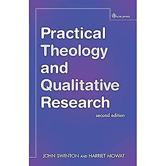 Teología práctica y la investigación cualitativa - segunda edición