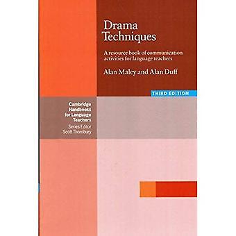 Tecniche teatrali: Un libro di risorse delle attività di comunicazione per gli insegnanti di lingue (Cambridge manuali per gli insegnanti di lingue): un libro di risorsa di comunicazione... (Cambridge manuali per gli insegnanti di lingua)