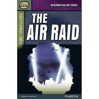 Snabba steg 9 ange A: tidsresenärer: Air Raid (snabb övre nivåer)