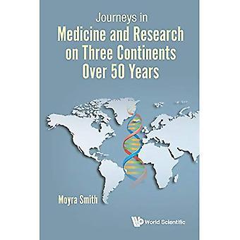 Resor inom medicin och forskning på tre kontinenter över 50 år