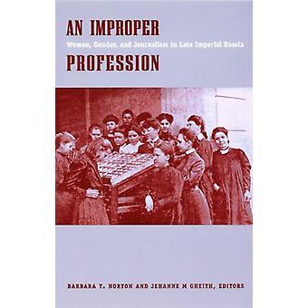 Un improprio professione - donna - sesso - e giornalismo nel tardo Imper