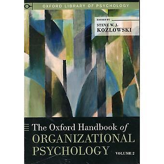 Steve W J Kozlowskin muokkaama Oxfordin käsikirja organisaatiopsykologiasta