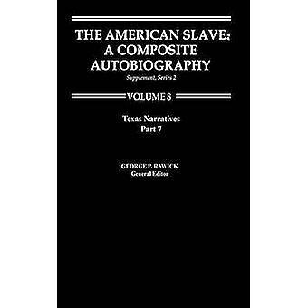 سرد سلافيتيكساس الأمريكية الجزء 2 الملحق ser. 2 المجلد 8 من روك
