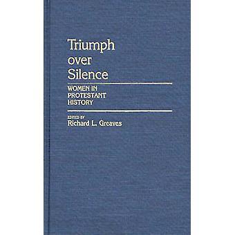 انتصار على المرأة الصمت في تاريخ البروتستانتية غريفيس & ريتشارد لام.