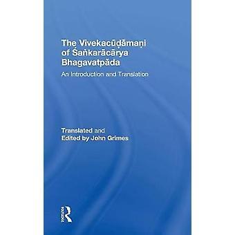 Sankaracarya Bhagavatpada の導入とグライムズ ・ ジョンによる翻訳の Vivekacudamani