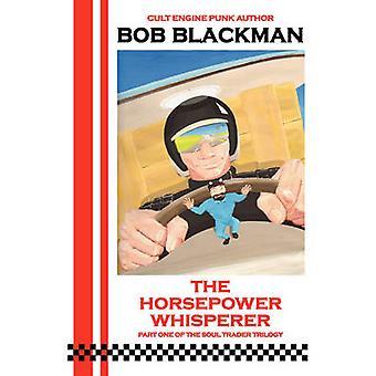 ブラックマン ・ ボブによって馬力天国からのささやき