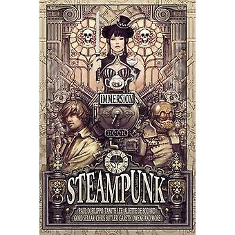 The Immersion Book of Steampunk by Jones & Gareth D.