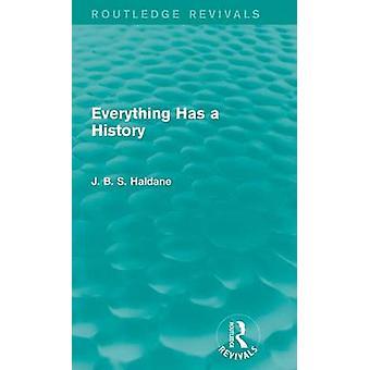 Alles hat eine Geschichte von Haldane & J. B. S.