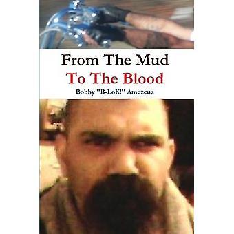 Från lera till blodet genom Amezcua & Bobby