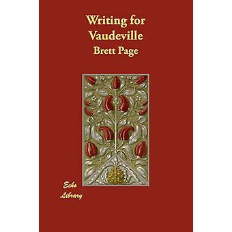 Schrijven voor Vaudeville door pagina & Brett