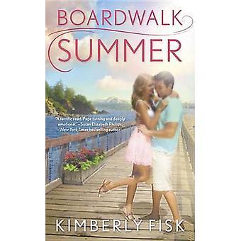 Boardwalk Summer by Kimberly Fisk - 9780425235157 Book