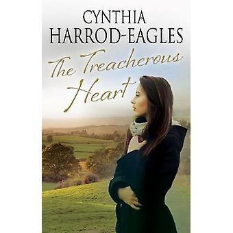 The Treacherous Heart by Cynthia Harrod-Eagles - 9780727887849 Book