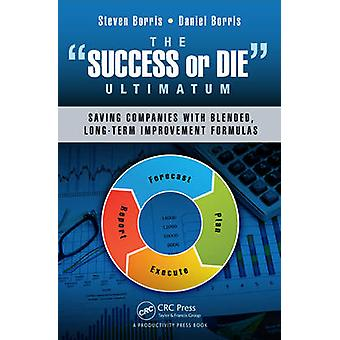 The 'Success or Die' Ultimatum - Saving Companies with Blended - Long-